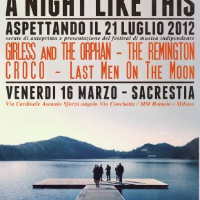 A Night Like This Festival | Aspettando il 21 Luglio 2012