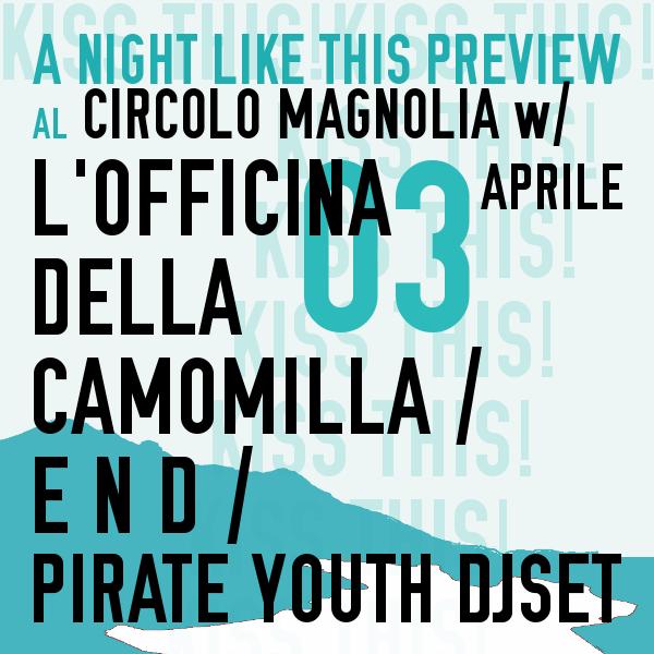 A NIGHT LIKE THIS FESTIVAL PREVIEW w/ L'Officina della camomilla