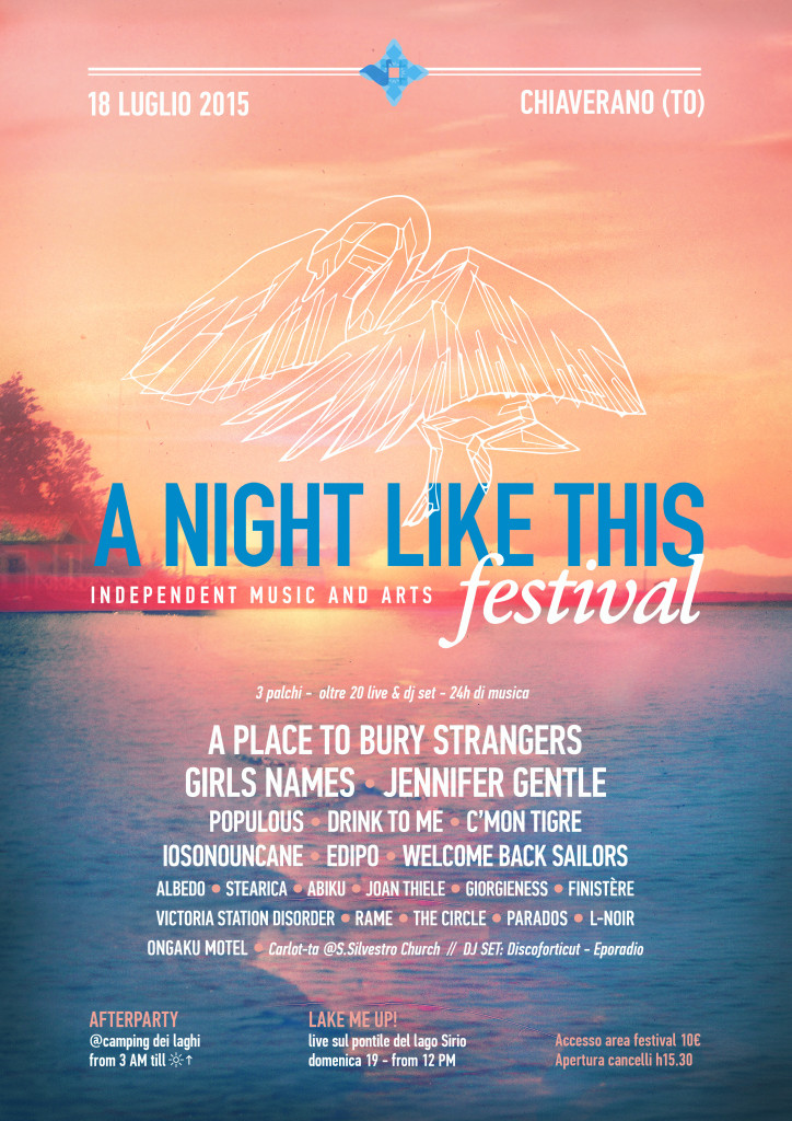 A NIGHT LIKE THIS FESTIVAL - 18 luglio 2015, Chiaverano