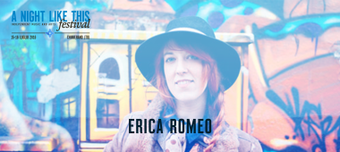 A Night Like This Festival 2016 - Erica Romeo