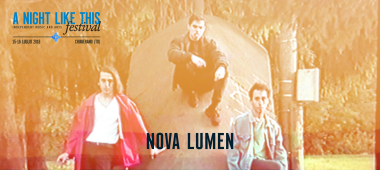A Night Like This Festival 2016 - nova lumen
